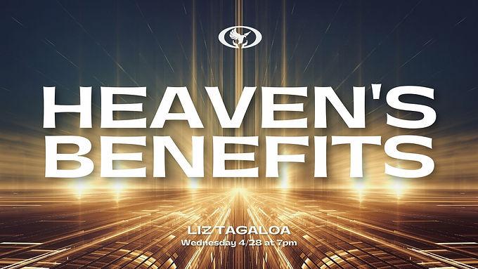 Heaven's Benefits