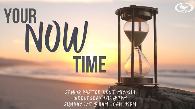 Your NOW Time