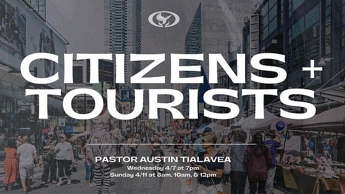 Citizens & Tourists