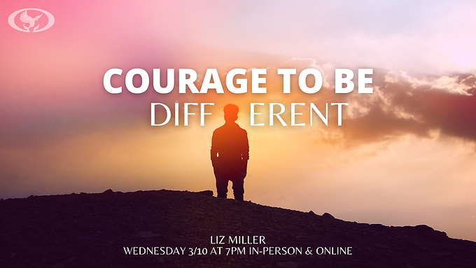 Courage to Be Different