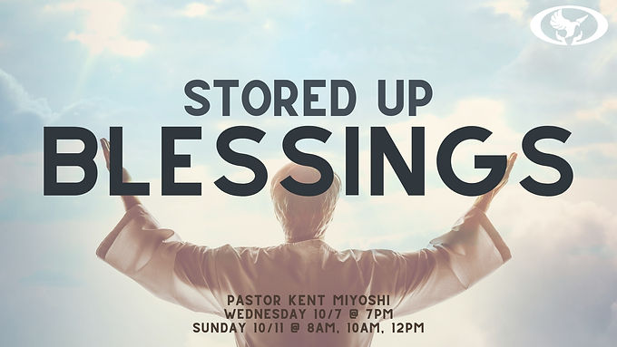 Stored Up Blessings
