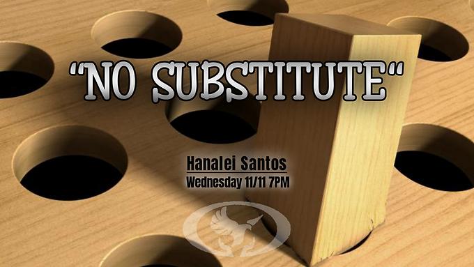 No Substitute