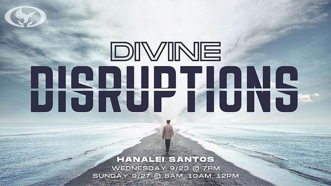 Divine Disruptions