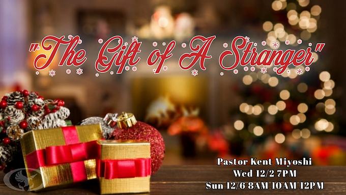 The Gift of A Stranger