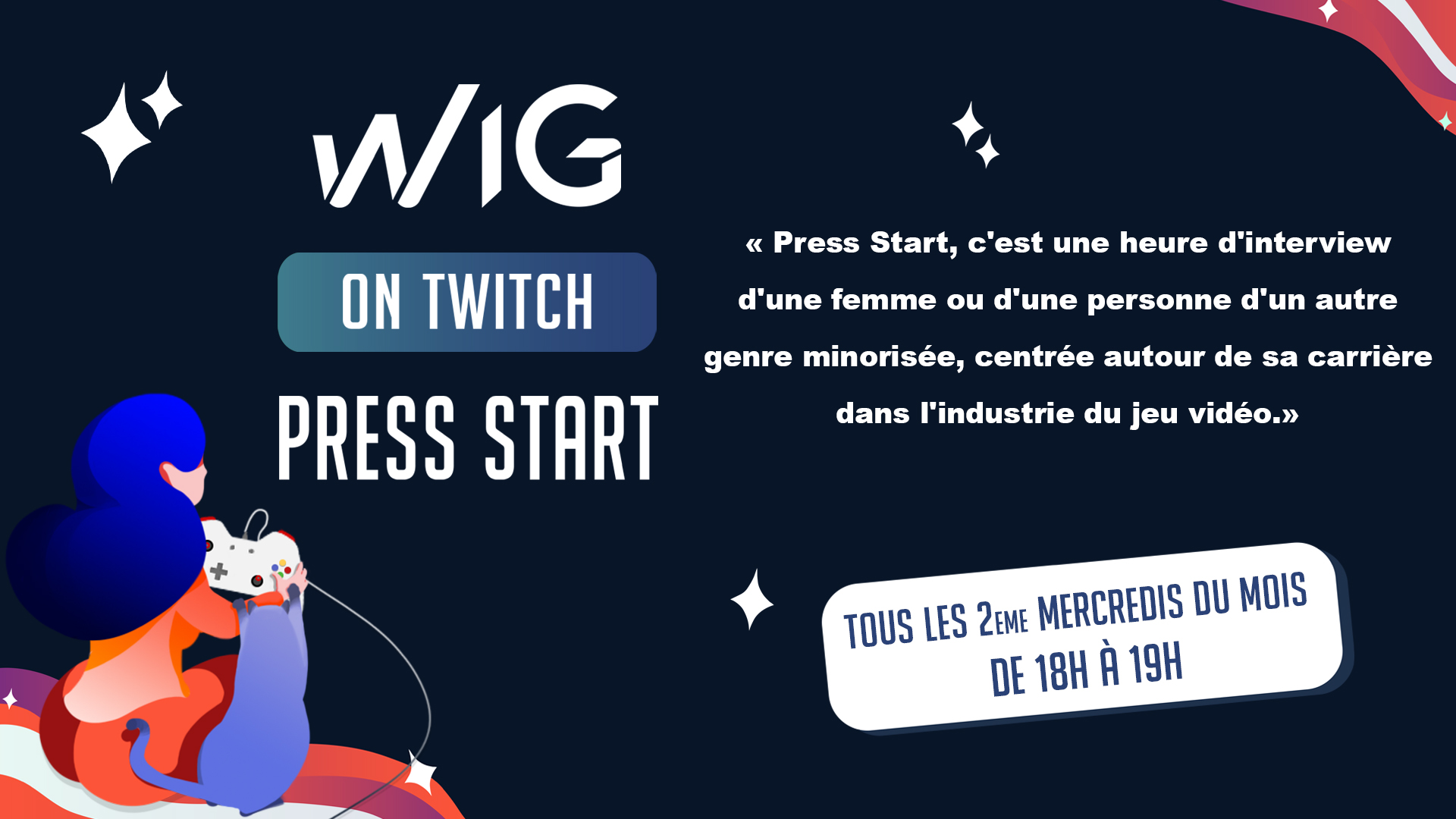 Visuel de communication pour l'émission Press Start de Women In GAme sur Twitch