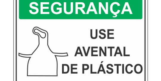 Placa de EPI Use Avental de Plástico