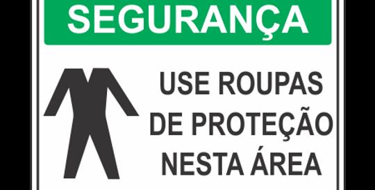 Placa de EPI Use Roupas de Proteção