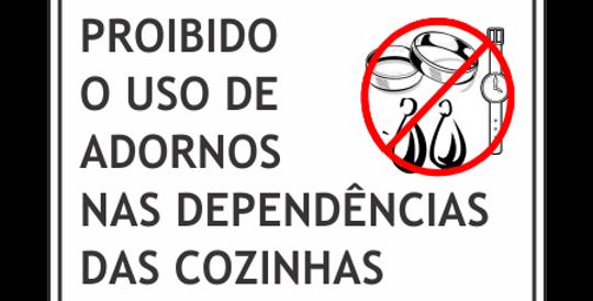 Placa Proibido Uso de Adornos