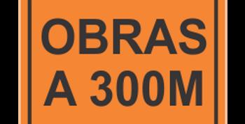 Placa Obras a 300 metros