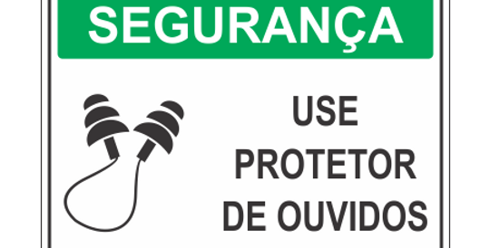 Placa de EPI Use Protetor Auricular