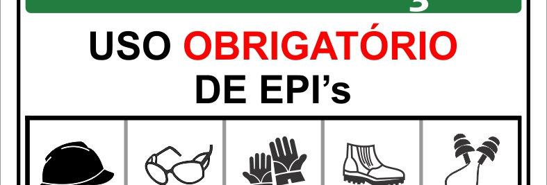Placa de Segurança Uso Obrigatório de EPIs