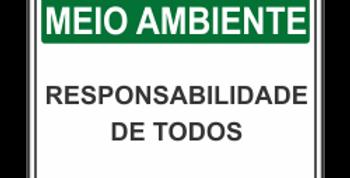 Placa de Meio Ambiente Responsabilidade de Todos