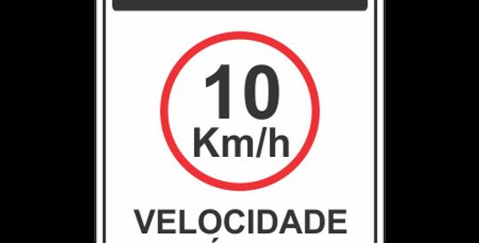 Placa Atenção Velocidade Máxima 10 km