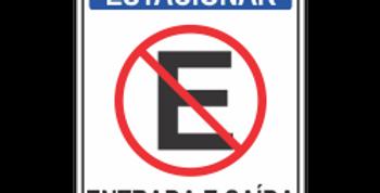 Placa Proibido Estacionar Entrada e Saída