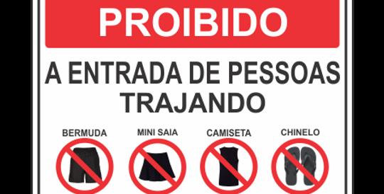 Placa Proibido Chinelo Bermuda Mini Saia Camiseta