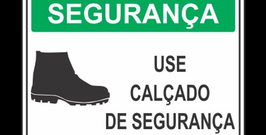 Placa de EPI Use Calçado de Segurança