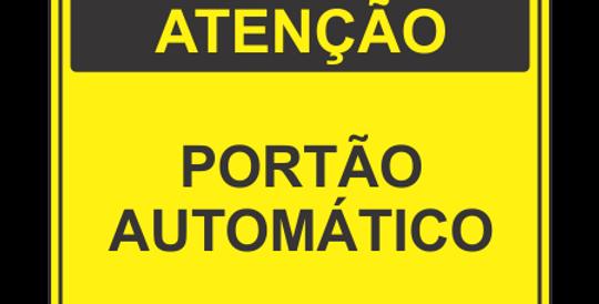 Placa Atenção Portão Automático