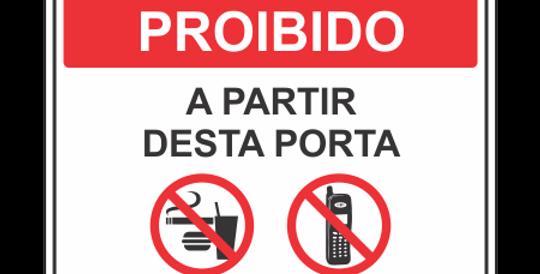 Placa Proibido Comer Beber e Uso de Celular
