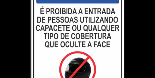 Placa Aviso Proibido Uso de Capacete Neste Local