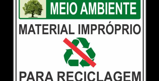 Placa Meio Ambiente Material Impróprio Reciclagem