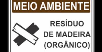 Placa de Meio Ambiente Resíduo de Madeira