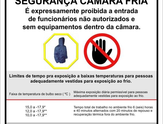 Placa Sinalização Instruções de Segurança Câmara Fria