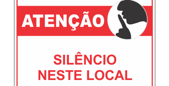 Placa Atenção Silêncio Neste Local
