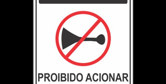 Placa Atenção Proibido Acionar Buzina