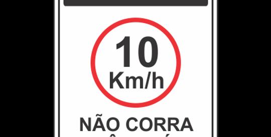 Placa Atenção 10 km Não Corra