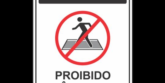 Placa Atenção Proibido Trânsito de Pedestre