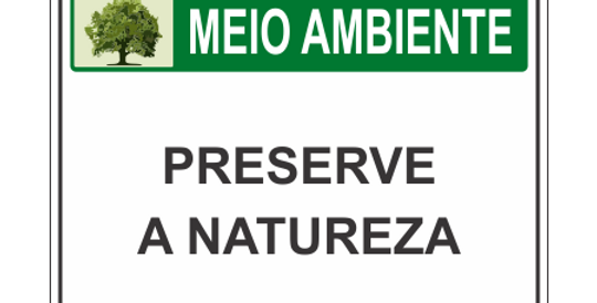 Placa Meio Ambiente Preserve a Natureza