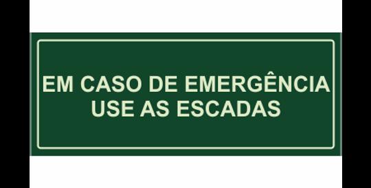 Placa Em Caso de Emergência Use as Escadas