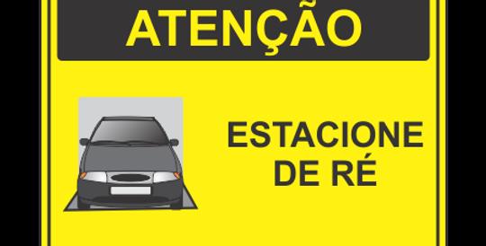 Placa Atenção Estacione de Ré