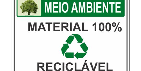 Placa Meio Ambiente Material 100% Reciclável