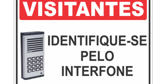 Placa Visitantes Identifique-se no Interfone