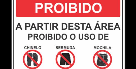 Placa Proibido Chinelo Bermuda Mochila