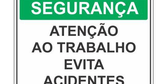 Placa de Segurança Atenção Evita Acidentes