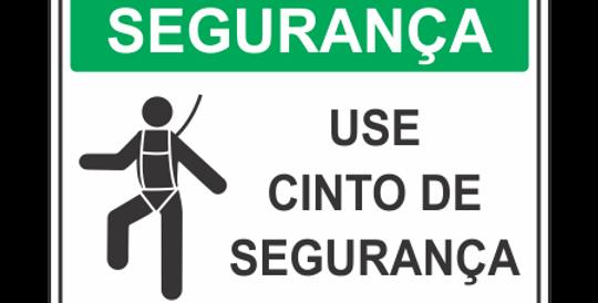 Placa de EPI Use Cinto de Segurança