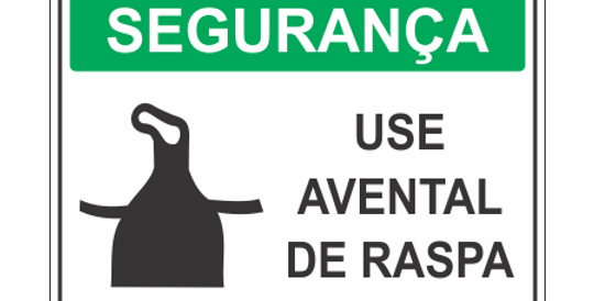 Placa de EPI Use Avental de Raspa