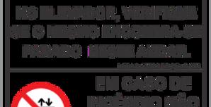 Placa de Híbrida Elevadores Lei 7326 e NBR 13434 Não Use o em caso de Incêndio