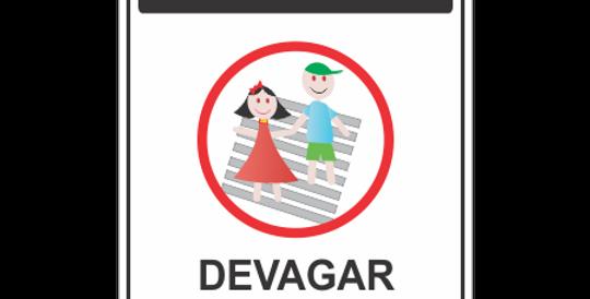 Placa Cuidado Devagar Travessia de Crianças