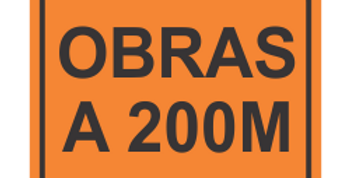 Placa Obras a 200 metros