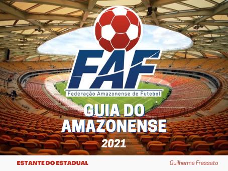 CAMPEONATO AMAZONENSE DE FUTEBOL 2021