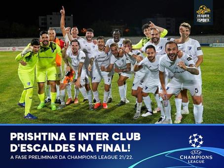 Prishtina e Escaldes avançam para a final