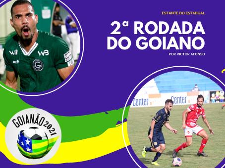 SEGUNDA RODADA DO GOIANÃO 2021
