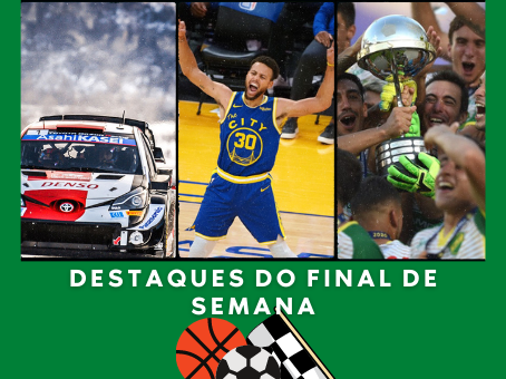 DESTAQUES DO FINAL DE SEMANA