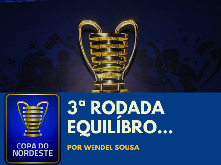 "O EQUILÍBRIO DA 3ª RODADA DA ""LAMPIONS"""