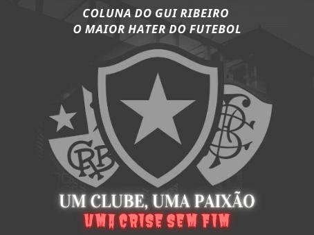 BOTAFOGO!!! um clube, uma paixão e uma crise sem fim