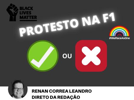 PROTESTO NA F1 - CERTO OU ERRADO !!!