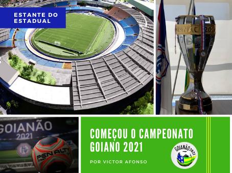 DEU INICIO O CAMPEONATO GOIANO 2021
